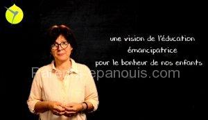 vision de l'éducation émancipatrice, Antonella Verdiani dans le MOOC Colibris, éduquer, parents-epanouis.com